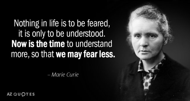 Quotation-Marie-Curie-Nothing-in-life-is-to-be-feared-it-is-only-6-92-91